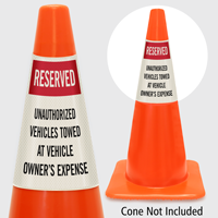 Reserved Unauthorized Vehicles Towed Cone Collar