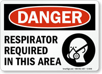 Danger: Respirator Required In This Area Sign