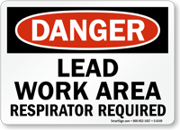 Danger Lead Work Respirator Required Sign