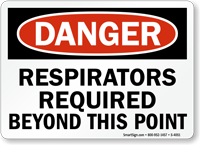 Danger Respirators Required Sign