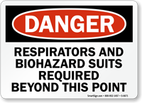 Respirators And Biohazard Suits Required OSHA Danger Sign