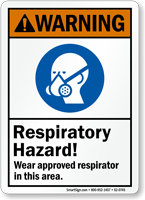 Respiratory Hazard Wear Approved Respirator Sign