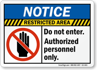 Restricted Area Do Not Enter Notice Sign