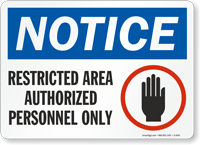 Notice Restricted Authorized Personnel Sign