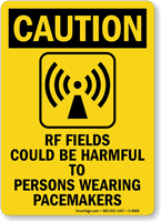 RF Fields Harmful To Pacemaker Wearers Caution Sign