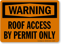 Roof Access by Permit Only Warning Sign