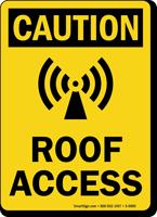 Roof Access OSHA Caution Sign