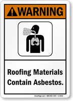 Roofing Materials Contain Asbestos ANSI Warning Sign