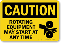 Rotating Equipment May Start At Any Time Sign