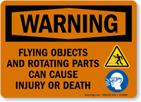 Flying Objects Rotating Parts Can Cause Injury Sign