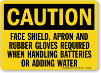 Caution Face Apron Rubber Gloves Batteries Sign