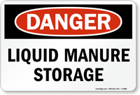 Danger Liquid Manure Storage Safety Sign