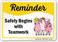 Safety Begins With Teamwork Sign