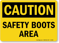 Safety Boots Area OSHA Caution Sign