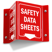 Safety Data Sheets Two Sided Projecting Sign