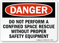 Do Not Perform Confined Space Rescue Sign