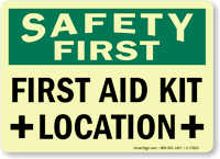 Safety First: First Aid Kit Location Sign