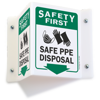 Safety First Safe PPE Disposal Projecting Sign