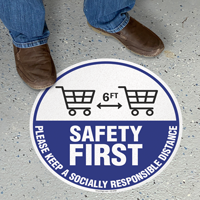 Safety First Please Keep A Socially Responsible Distance SlipSafe Floor Sign