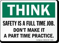 Safety Full Time Job Sign