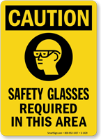 Caution (ANSI): Safety Glasses Required Sign