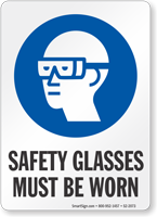 Safety Glasses Must Be Worn Job Site Safety Sign