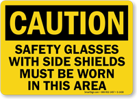 Wear Safety Glasses With Side Shields Caution Sign