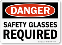 OSHA Danger Safety Glasses Required Sign