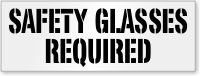Safety Glasses Required Floor Stencil