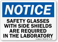 Safety Glasses Required In Laboratory Notice Sign