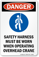 Safety Harness Worn When Operating Overhead Crane Sign