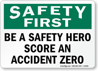 Safety Hero Score Zero Sign