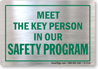 Meet the Key Person in Our Safety Program