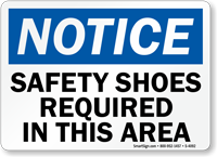 Notice Safety Shoes Required Sign