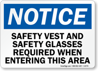 Safety Vest And Glasses Required Notice Sign