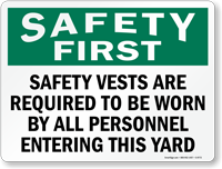 Safety Vests Required Entering Yard Sign