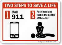 Two Steps To Save A Life CPR Sign