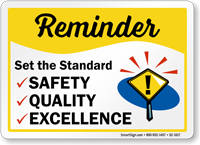 Set The Standard Safety Reminder Sign