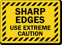 Sharp Edges Use Extreme Caution Sign
