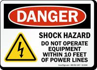 Shock Hazard, Do Not Operate Equipment OSHA Danger Sign