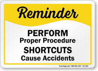 Shortcuts Cause Accidents Safety Sign