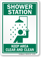Shower Station Keep Area Clear And Clean Sign