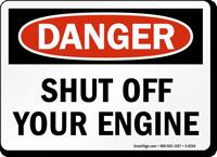 Shut Off Your Engine Danger Sign