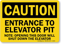 Entrance to Elevator Pit Sign