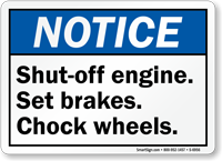 Shutoff Engine, Set Brakes, Chock Wheels Notice Sign