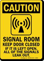 Signal Room Keep Door Closed Caution Sign