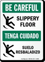 Be Careful Slippery Floor Sign