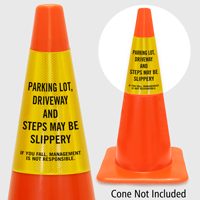 Slippery Parking Lot Management Not Responsible Cone Collar