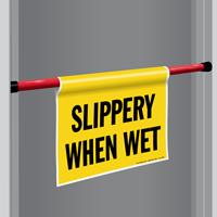 Slippery When Wet Door Barricade Sign