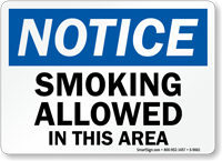 Notice: Smoking Allowed In This Area